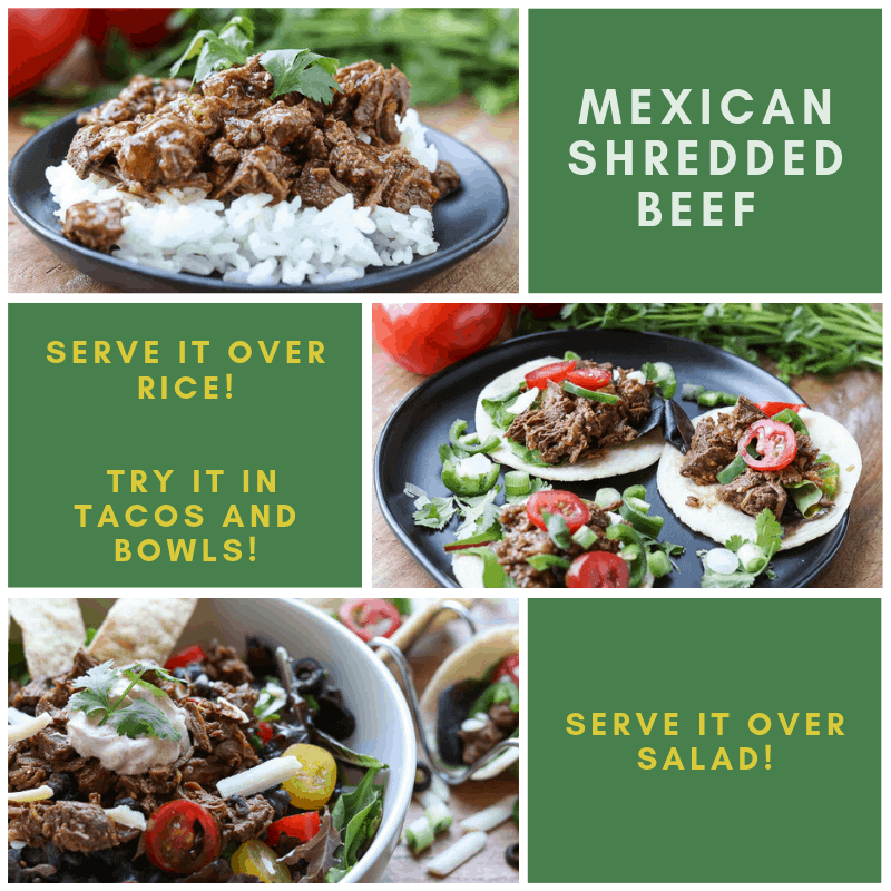 Grid with 6 squares - 3 pictures of different ways to serve Instant Pot Mexican Shredded Beef - over rice, in tacos and over salad from Gourmet Done Skinny